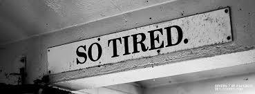 tired sign