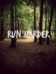 run harder